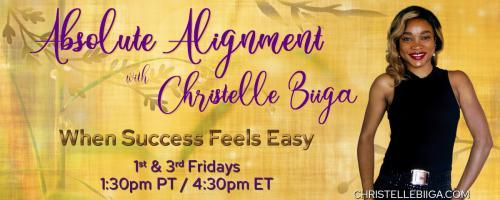Absolute Alignment with Christelle Biiga: When Success Feels Easy: P.O.T.E.N.T.I.A.L. to WIN in 202WON