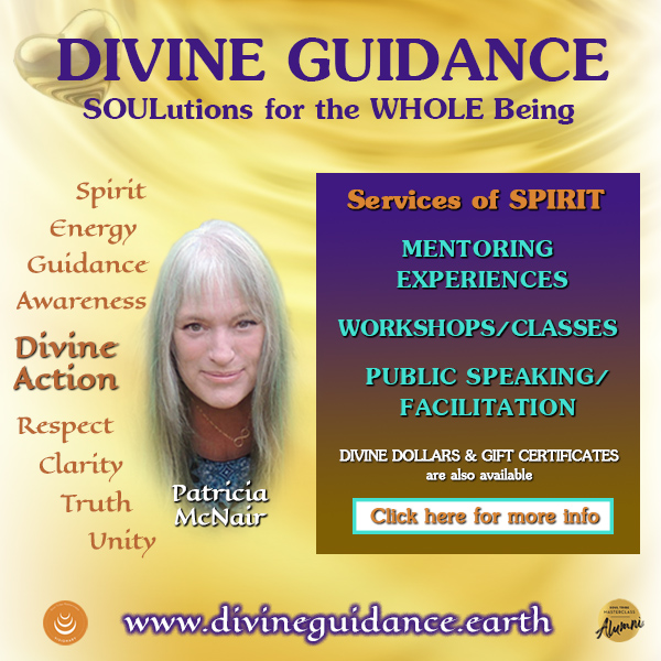 Divine Guidance with Patricia McNair - SOULutions for the WHOLE Being