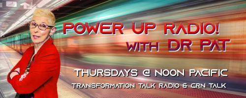 "Power Up Radio with Dr. Pat: Unleashed, Unshaken, Unstoppable: ""STOP! The madness! The world of goal achievement has turned into a circus of insanity..SO get real results from David Essel!"