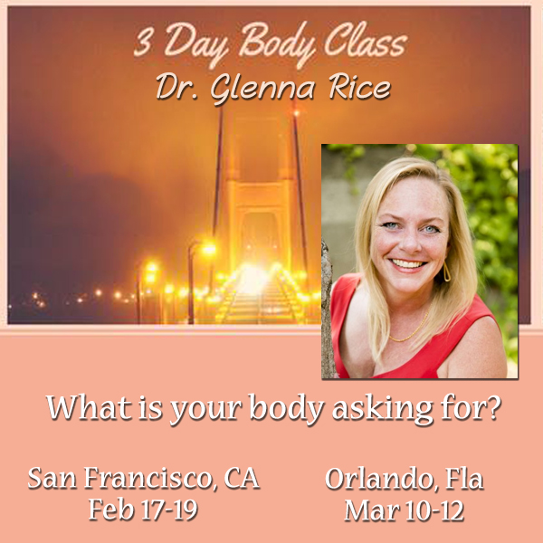 The Access 3 Day Body Class with Dr. Glenna Rice - Mar 10-12