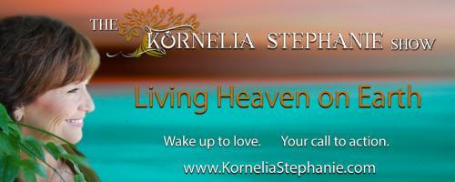 The Kornelia Stephanie Show: Encore: Handle the Lump, Heal your Life with Dana Theriault
